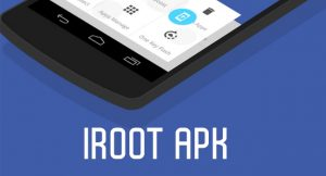 iRoot Apk – Root Android Smartphones Without PC [One Click Root]