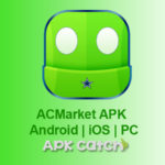 AcMarket Apk App Download for Android, iOS & PC {Latest 2017}