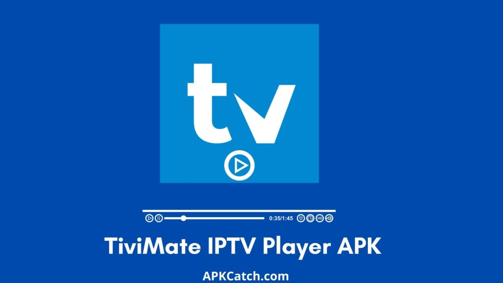 TiviMate IPTV Player APK